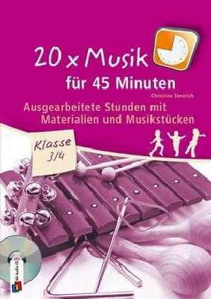 20 x Musik fuer 45 Minuten - Klasse 3/4