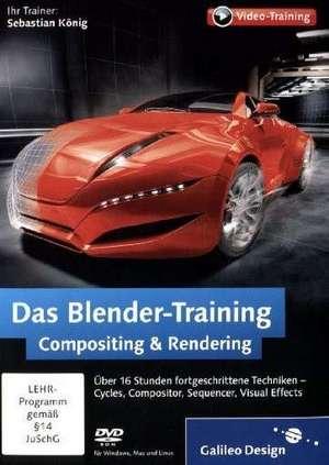 Das Blender-Training: Compositing & Rendering de Sebastian König