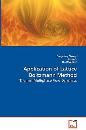 Application of Lattice Boltzmann Method de qingming chang