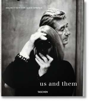 Helmut Newton and Alice Springs:  Us and Them de June Newton
