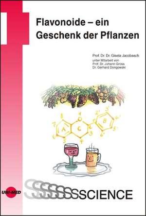 Flavonoide - ein Geschenk der Pflanzen