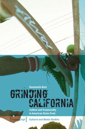 Grinding California de Konstantin Butz