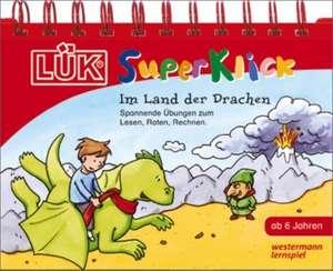 LUEK-SuperKlick. Im Land der Drachen