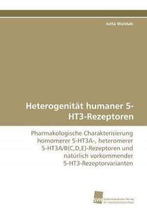 Heterogenitaet humaner 5-HT3-Rezeptoren