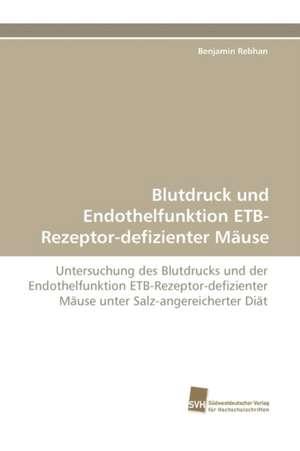 Blutdruck Und Endothelfunktion Etb-Rezeptor-Defizienter Mause