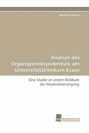 Analsye Des Organspenderpotentials Am Universitatsklinikum Essen
