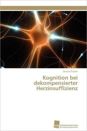 Kognition Bei Dekompensierter Herzinsuffizienz