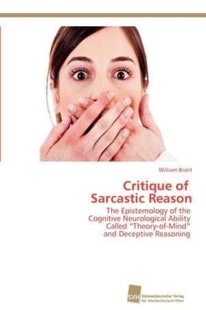 Critique of Sarcastic Reason