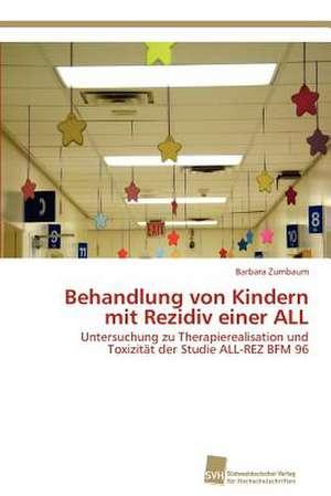 Behandlung Von Kindern Mit Rezidiv Einer All