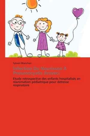 Infection Du Nourisson A Pneumocystis Jiroveci