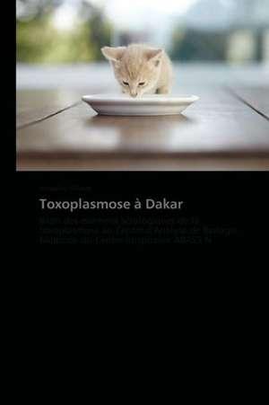 Toxoplasmose à Dakar