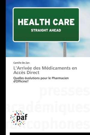 L'Arrivee des Medicaments en Accès Direct