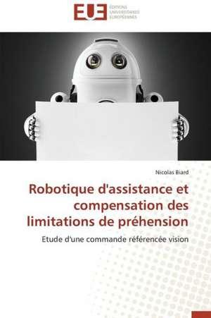 Robotique D'Assistance Et Compensation Des Limitations de Prehension