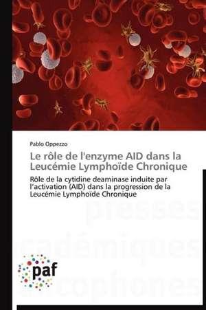 Le role de l'enzyme AID dans la Leucemie Lymphoïde Chronique