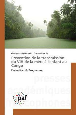 Prevention de la transmission du VIH de la mère à l'enfant au Congo