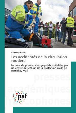 Les accidentes de la circulation routière