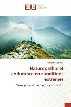 Naturopathie Et Endurance En Conditions Extremes