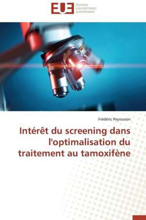 Interet Du Screening Dans L'Optimalisation Du Traitement Au Tamoxifene
