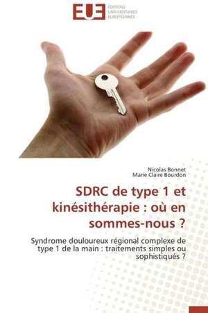 Sdrc de Type 1 Et Kinesitherapie