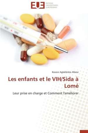 Les Enfants Et Le Vih/Sida a Lome