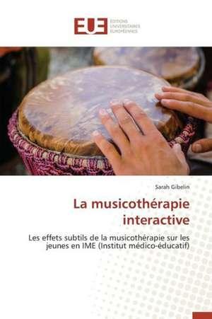 La Musicotherapie Interactive