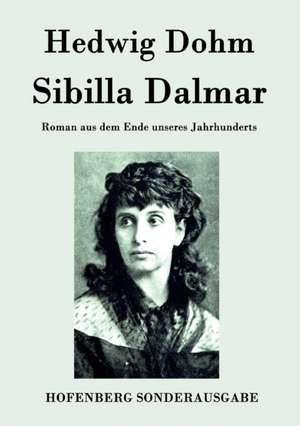 Sibilla Dalmar de Hedwig Dohm