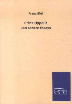 Prinz Hypolit de Franz Blei