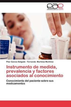 Instrumento de Medida, Prevalencia y Factores Asociados Al Conocimiento