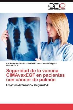 Seguridad de La Vacuna Cimavaxegf En Pacientes Con Cancer de Pulmon