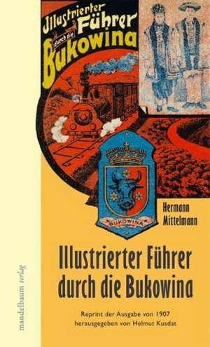 Illustrierter Fuehrer durch die Bukowina