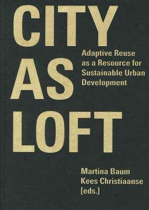 City as Loft