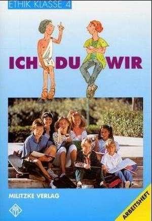 Ethik. Klasse 4. Arbeitsheft. Ausgabe Thueringen / Bayern / Rheinland-Pfalz. RSR