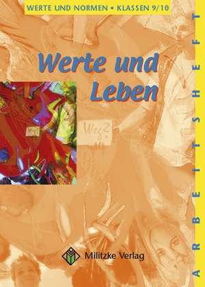 Werte und Leben, Werte und Normen 9 / 10. Arbeitsheft. Niedersachsen
