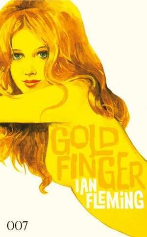 James Bond 007 Bd. 7. Goldfinger