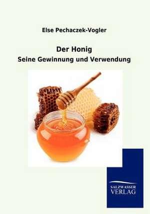 Der Honig de Else Pechaczek-Vogler