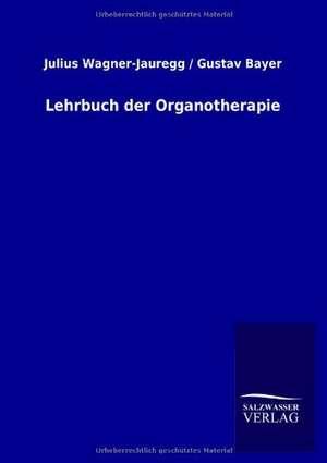 Lehrbuch der Organotherapie