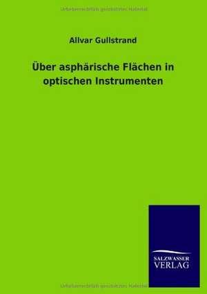 UEber asphoerische Flaechen in optischen Instrumenten