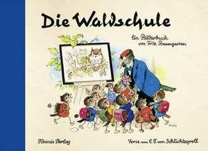 Die Waldschule de Fritz Baumgarten