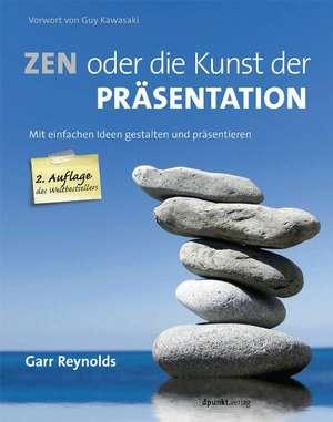 Zen oder die Kunst der Präsentation de Garr Reynolds