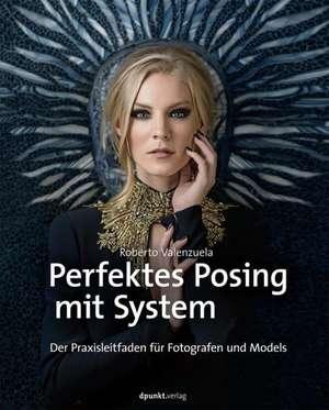 Perfektes Posing mit System