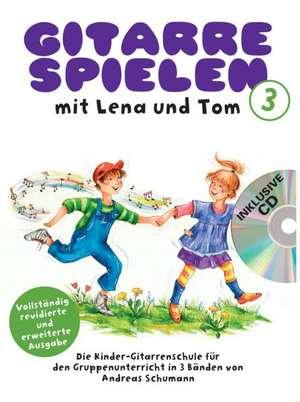 Gitarre spielen mit Lena und Tom 1. CD-Edition