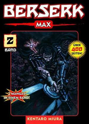 Berserk Max 02 de Kentaro Miura