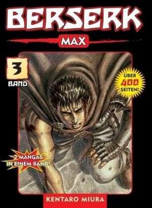 Berserk Max 03 de Kentaro Miura