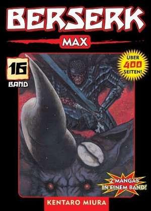 Berserk Max 16 de Kentaro Miura