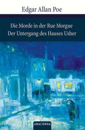 Die Morde in der Rue Morgue/ Der Untergang des Hauses Usher