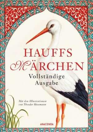 Hauffs Maerchen. Vollstaendige Ausgabe