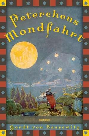 Peterchens Mondfahrt de Gerdt von Bassewitz