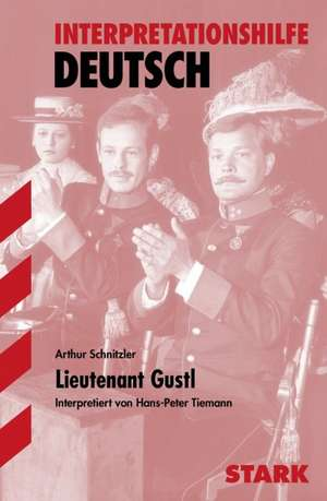 Interpretationshilfe Deutsch: Lieutenant Gustl