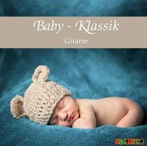 Baby Klassik: Gitarre de Michael Benztien