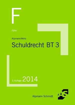 Fälle Schuldrecht BT 3 de Tobias Wirtz